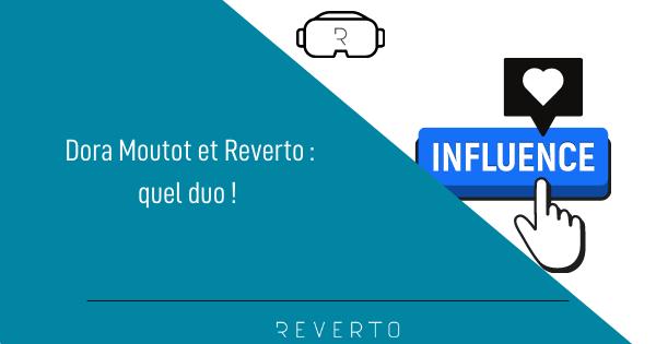 Dora Moutot et Reverto : quel duo !