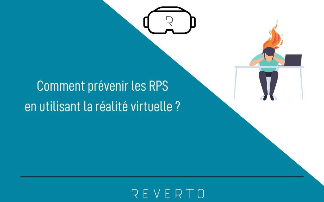 Comment prévenir les RPS en utilisant la réalité virtuelle ?