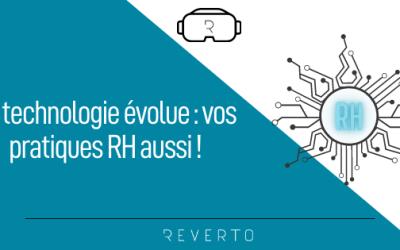 La technologie évolue : vos pratiques RH aussi !