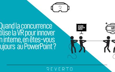 Quand la concurrence utilise la VR pour innover en interne, en êtes-vous toujours au PowerPoint ?